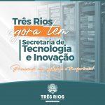 Prefeitura de Três Rios cria Secretaria de Tecnologia e Inovação