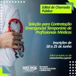 Prefeitura de Três Rios abre edital para contratação emergencial de médicos