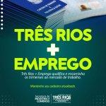 Três Rios + Emprego qualifica e encaminha os trirrienses ao mercado de trabalho
